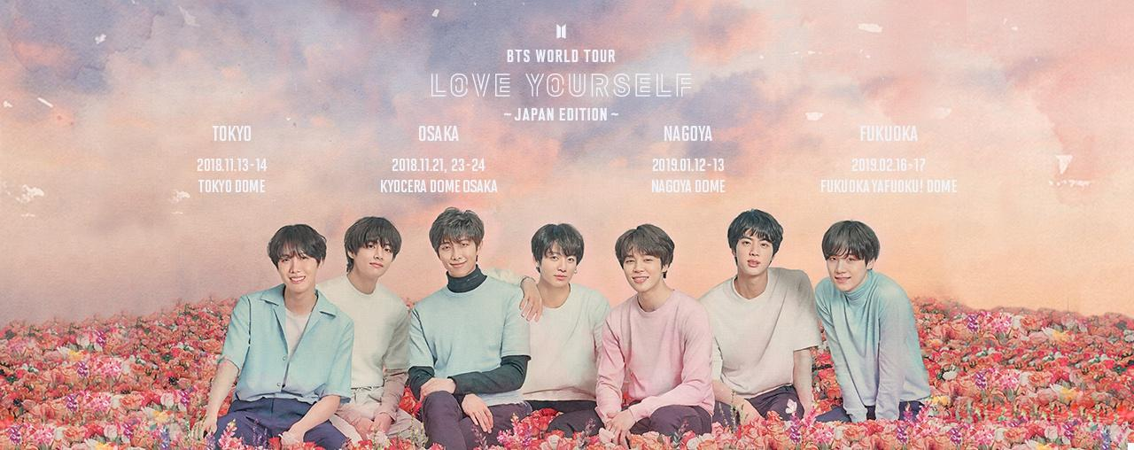 BTS WORLD TOUR 'LOVE YOURSELF' ~JAPAN EDITION~